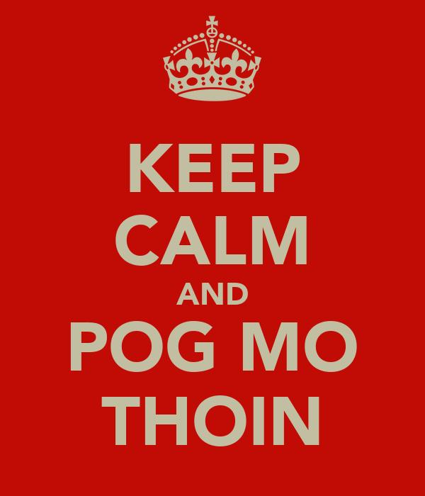 KEEP CALM AND POG MO THOIN