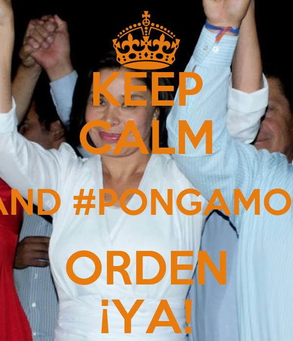 KEEP CALM AND #PONGAMOS ORDEN ¡YA!
