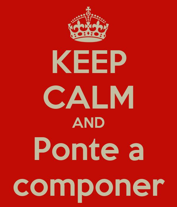 KEEP CALM AND Ponte a componer
