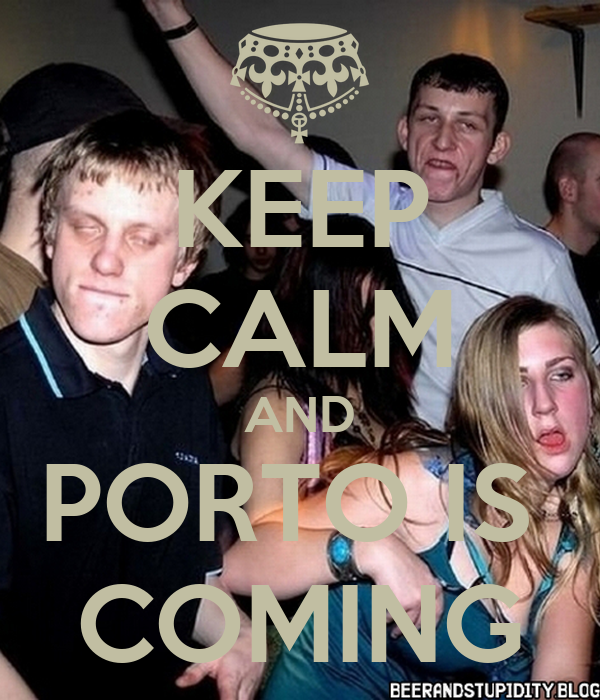 KEEP CALM AND PORTO IS  COMING