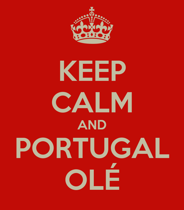 KEEP CALM AND PORTUGAL OLÉ