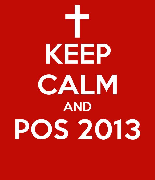 KEEP CALM AND POS 2013