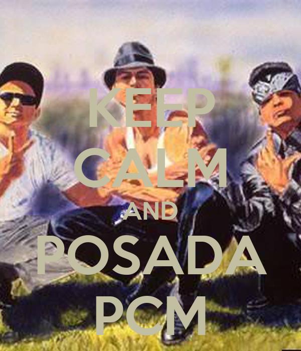 KEEP CALM AND POSADA PCM