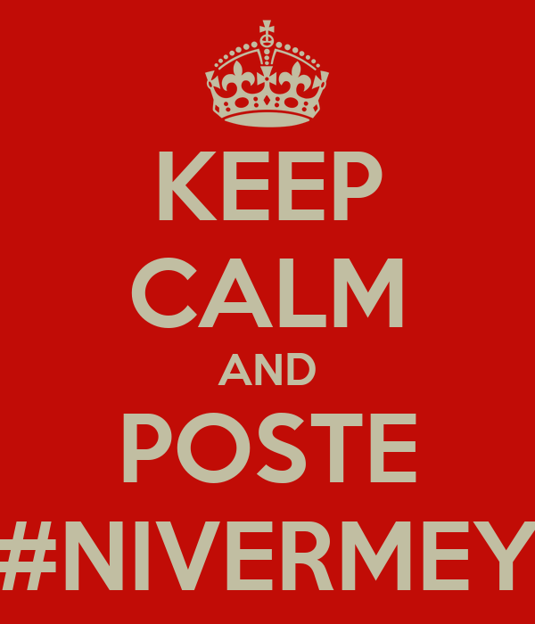 KEEP CALM AND POSTE #NIVERMEY