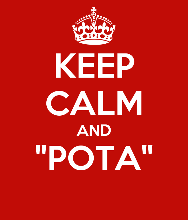 "KEEP CALM AND ""POTA"""