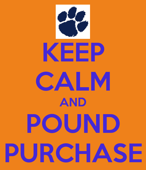 KEEP CALM AND POUND PURCHASE