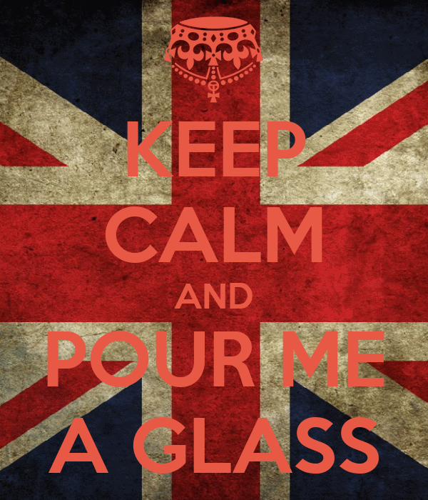 KEEP CALM AND POUR ME A GLASS