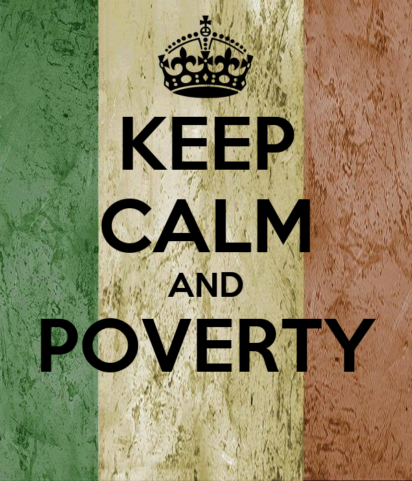 KEEP CALM AND POVERTY