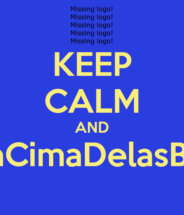 KEEP CALM AND #PraCimaDelasBrasil