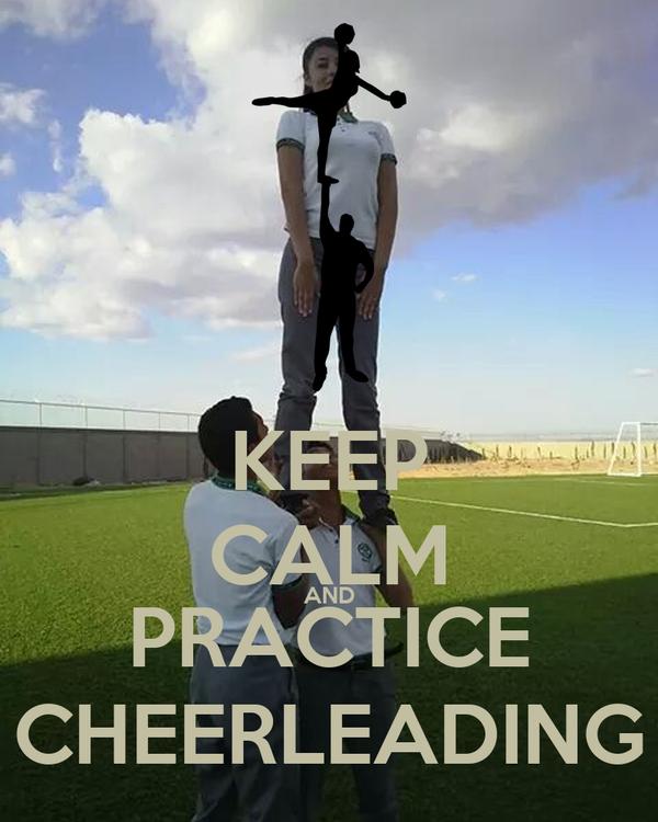 KEEP CALM AND PRACTICE CHEERLEADING