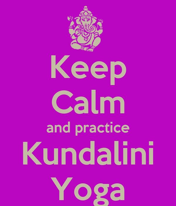 Keep Calm and practice Kundalini Yoga Poster | Bea | Keep Calm-o-Matic