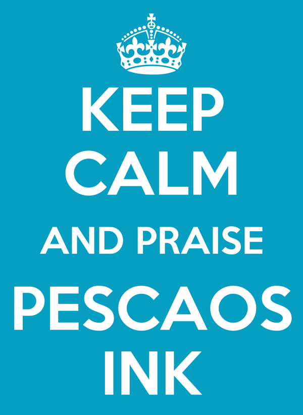 KEEP CALM AND PRAISE PESCAOS INK