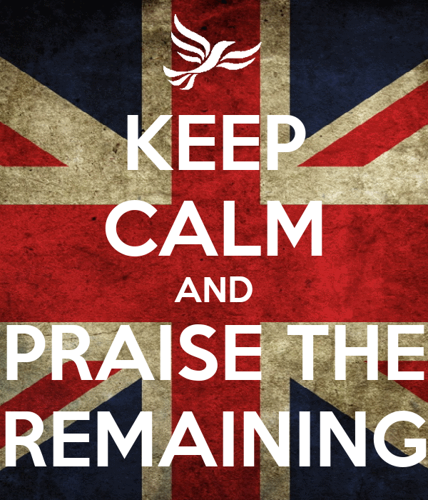 KEEP CALM AND PRAISE THE REMAINING