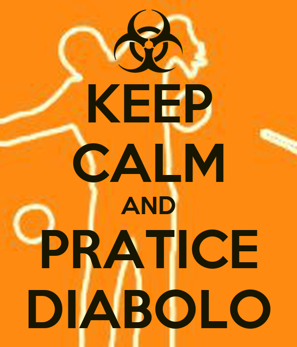 KEEP CALM AND PRATICE DIABOLO