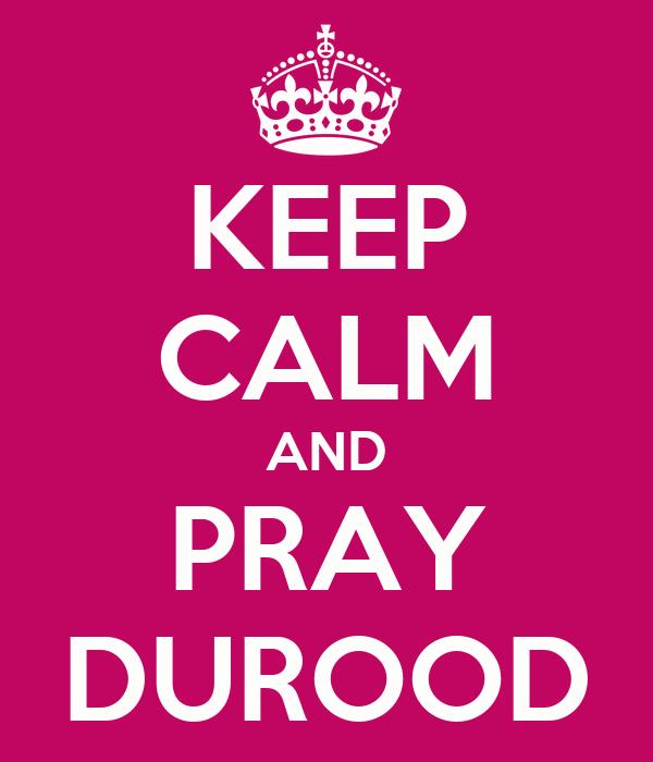 KEEP CALM AND PRAY DUROOD