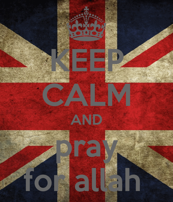 KEEP CALM AND pray for allah