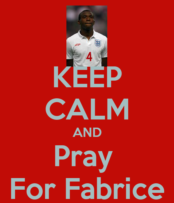 KEEP CALM AND Pray  For Fabrice