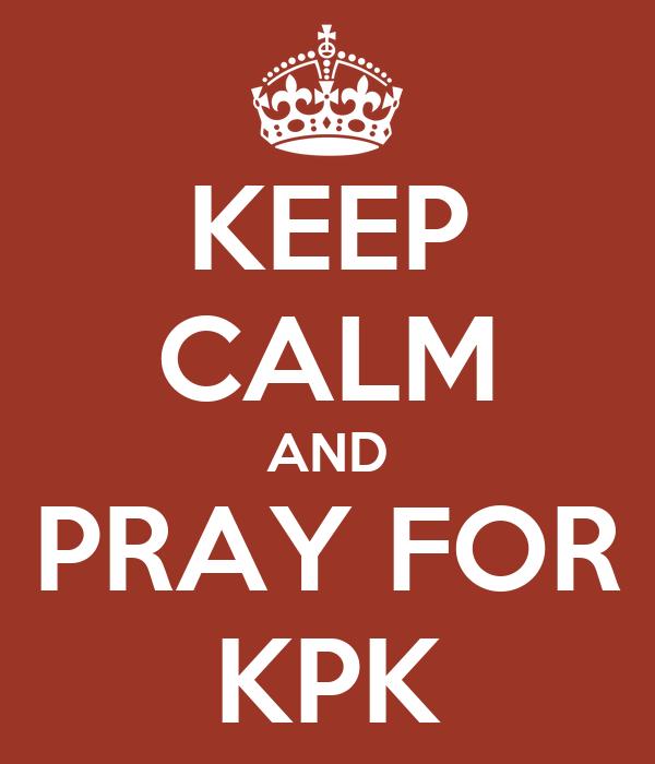 KEEP CALM AND PRAY FOR KPK