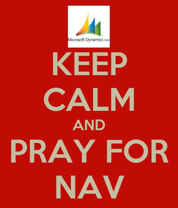 KEEP CALM AND PRAY FOR NAV