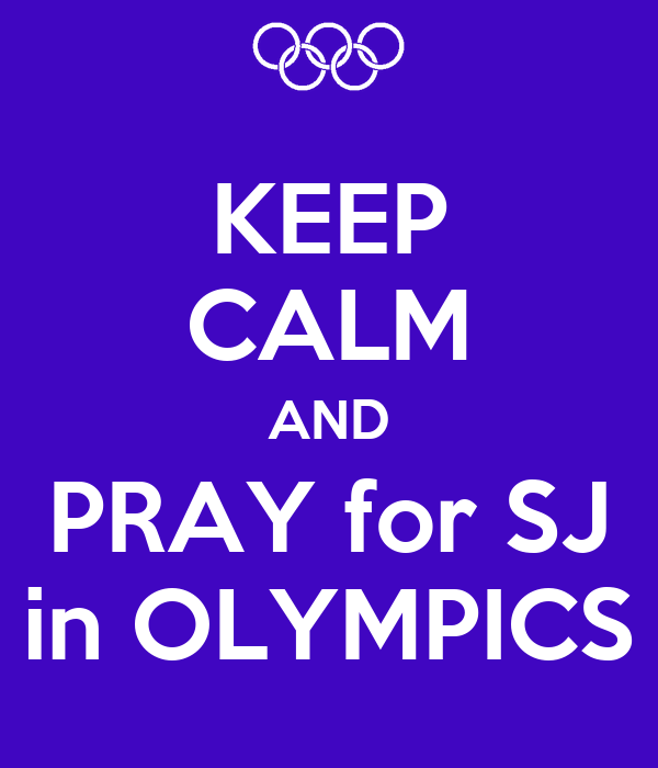 KEEP CALM AND PRAY for SJ in OLYMPICS