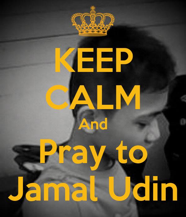 KEEP CALM And Pray to Jamal Udin