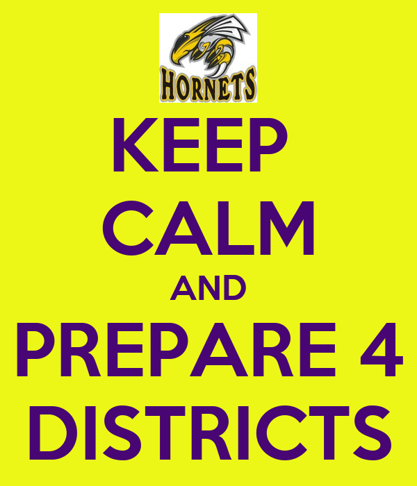 KEEP  CALM AND PREPARE 4 DISTRICTS
