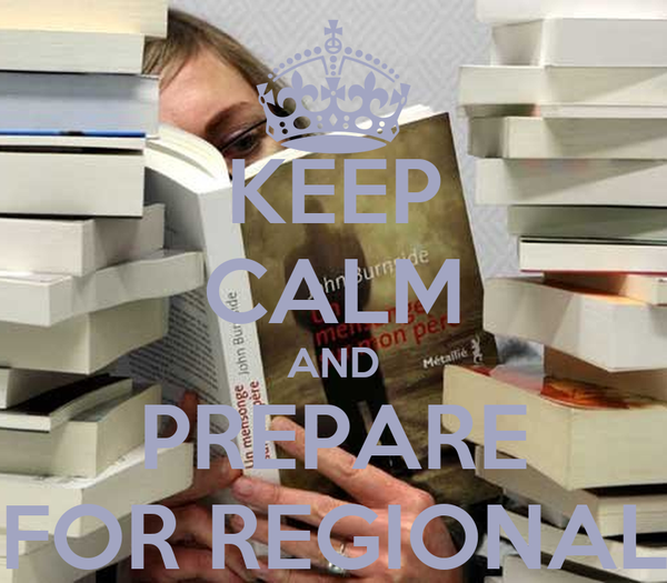 KEEP CALM AND PREPARE FOR REGIONAL