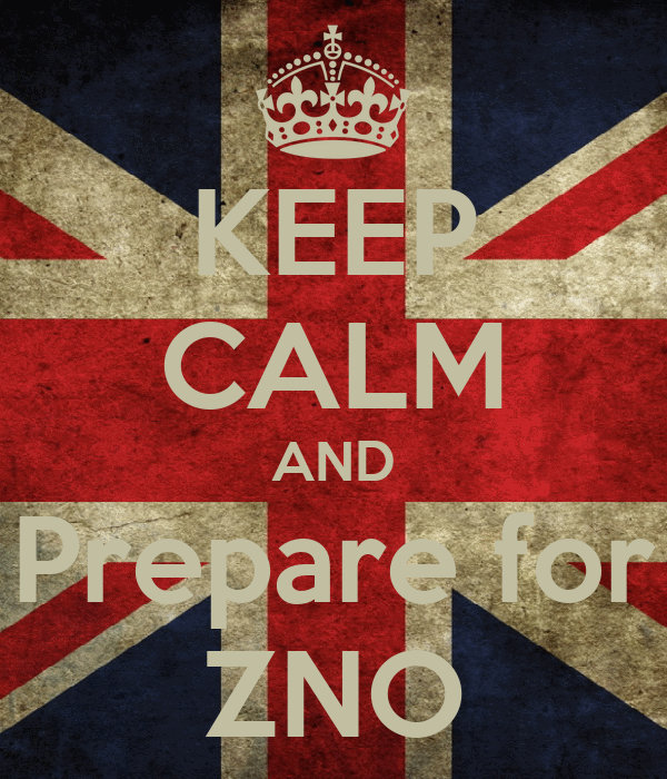KEEP CALM AND Prepare for ZNO