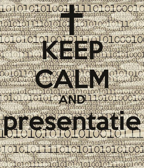 KEEP CALM AND presentatie