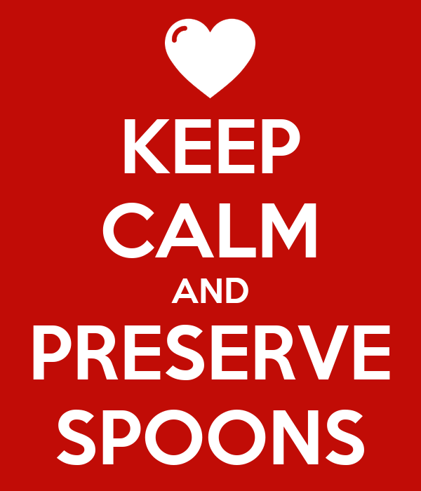 KEEP CALM AND PRESERVE SPOONS