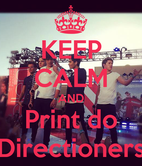 KEEP CALM AND Print do Directioners