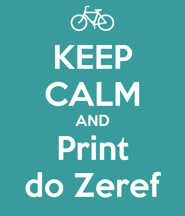 KEEP CALM AND Print do Zeref