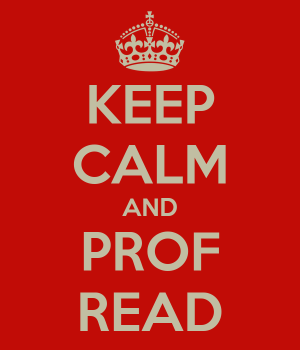 KEEP CALM AND PROF READ