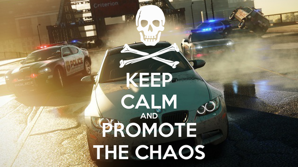 KEEP CALM AND PROMOTE THE CHAOS