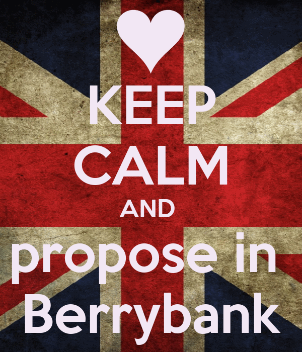KEEP CALM AND  propose in  Berrybank