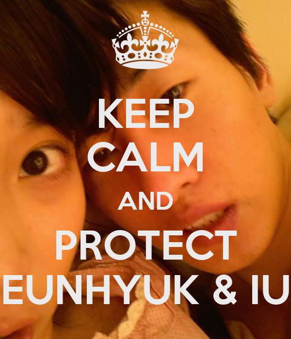 KEEP CALM AND PROTECT EUNHYUK & IU