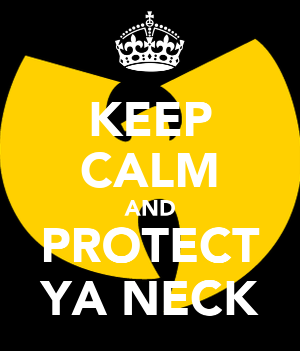protect ya neck an in depth