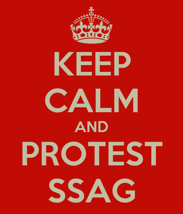 KEEP CALM AND PROTEST SSAG