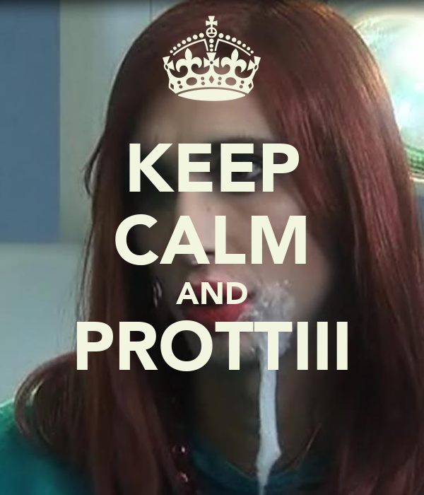 KEEP CALM AND PROTTIII