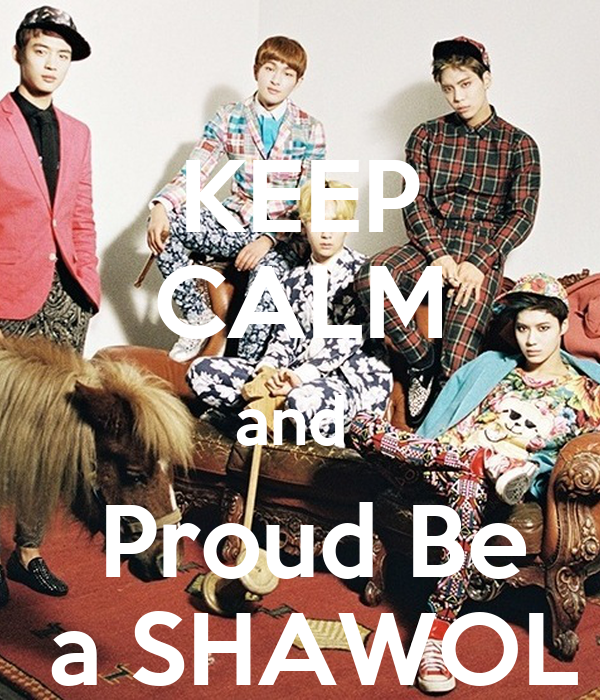 KEEP CALM and   Proud Be  a SHAWOL