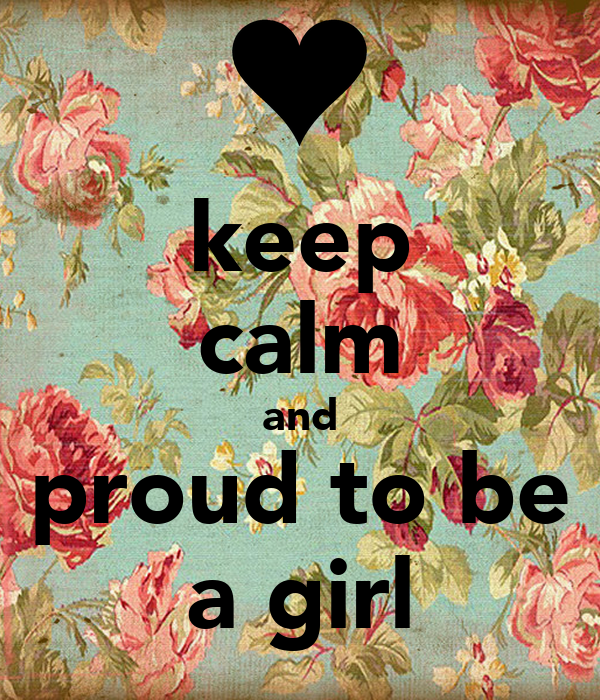 proud to be a girl