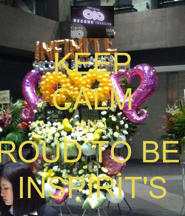 KEEP CALM AND PROUD TO BE A INSPIRIT'S