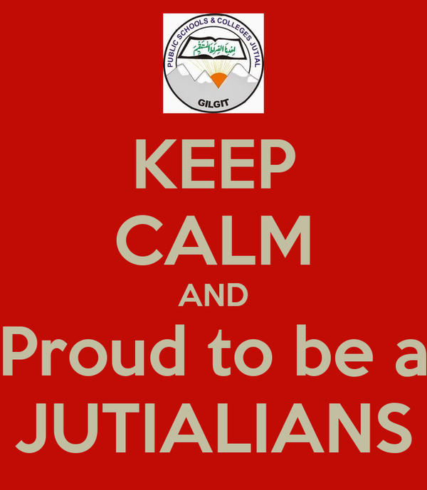 KEEP CALM AND Proud to be a JUTIALIANS