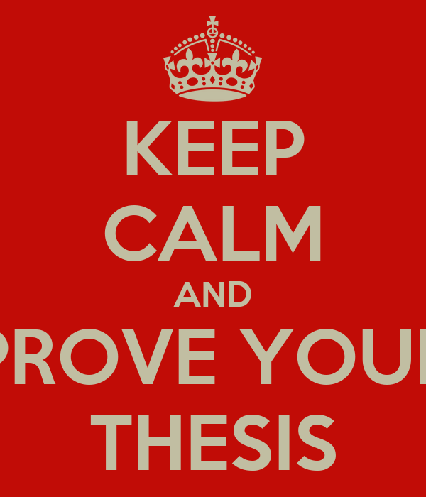how to prove your thesis