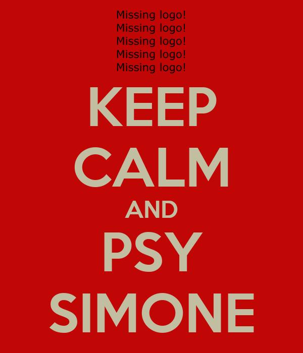 KEEP CALM AND PSY SIMONE