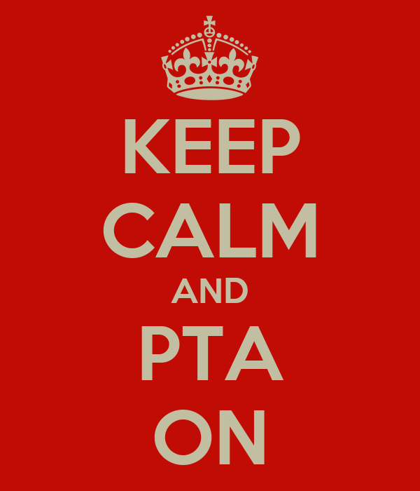 KEEP CALM AND PTA ON