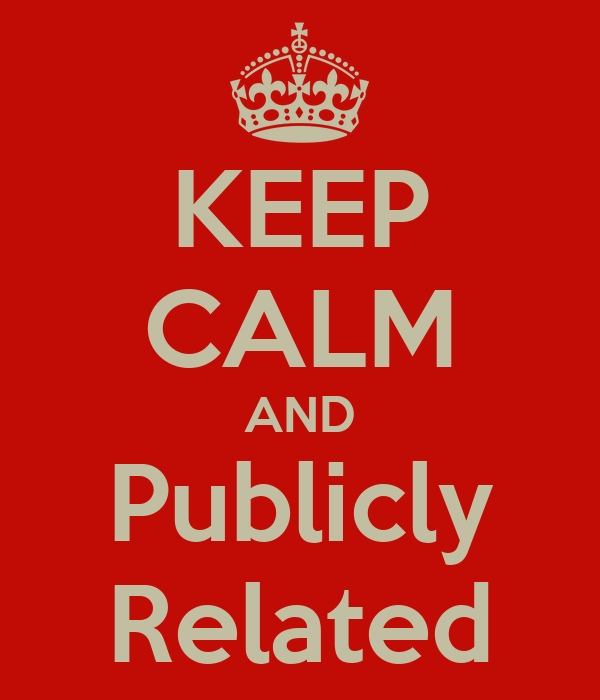 KEEP CALM AND Publicly Related