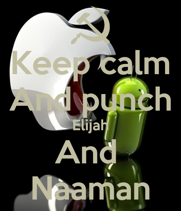 Keep calm And punch Elijah And  Naaman