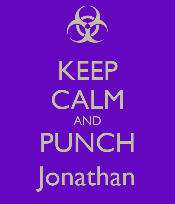 KEEP CALM AND PUNCH Jonathan