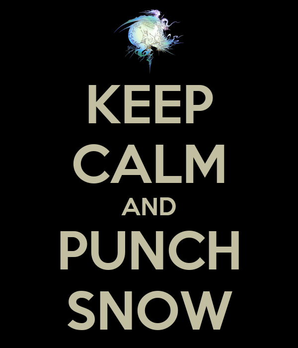 KEEP CALM AND PUNCH SNOW